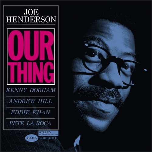 Joe Henderson Our Thing Blue Note Vinyl Record Reissue